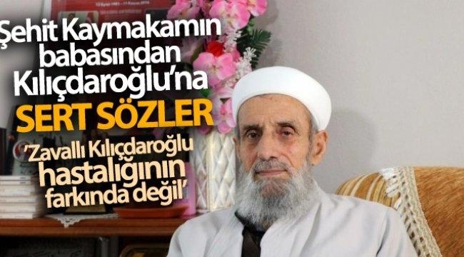 Şehit KaymakamMuhammet Fatih Safitürk'ün babası Asım Safitürk'ten Kılıçdaroğlu'na 'militan' tepkisi: Bu söylemi hazmedemiyorum