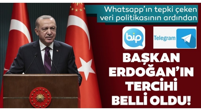 WhatsApp'ın tepki çeken veri politikasının ardından Başkan Erdoğan BİP ve Telegram'a katıldı.