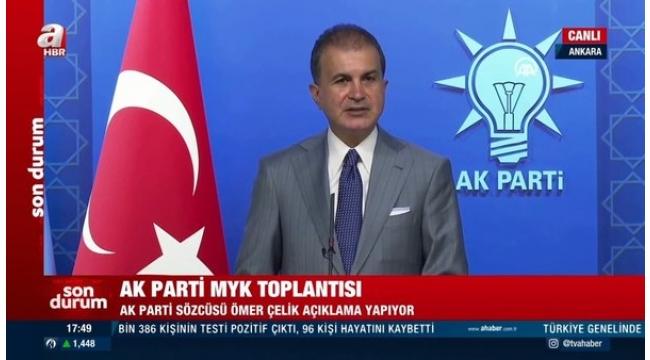 Son dakika! AK Parti Sözcüsü Ömer Çelik'ten MYK Toplantısı sonrası önemli açıklamalar