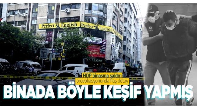 Son dakika   HDP İzmir binasına saldıran Onur Gencer'in ifadeleri ortaya çıktı! Keşif için aynı binada kursa gitmiş
