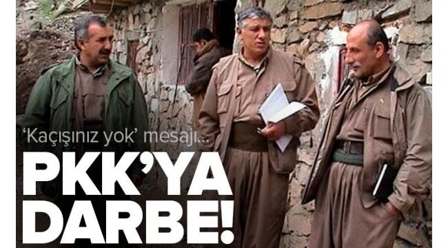 Terör örgütü PKK'ya darbe üstüne darbe! Elebaşlarını net mesaj: Kaçışınız yok