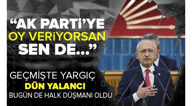 """CHPlideriKemal Kılıçdaroğluhaddini aştı! """"AK Parti'ye oy vermek günah"""""""