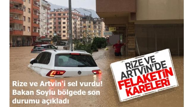 Son dakika:Rizeve Artvin'i sel vurdu! Bakan Soylu bölgede son durumu açıkladı