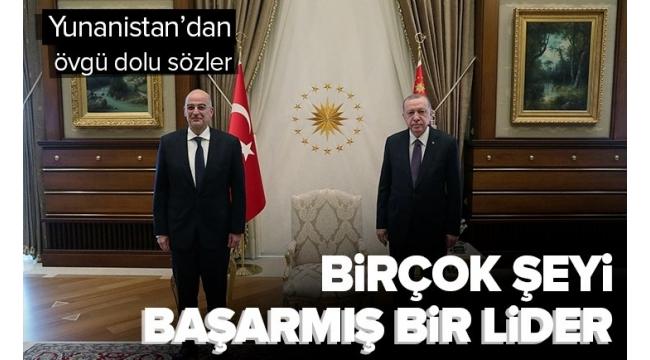 SON DAKİKA:Türkiye'deki muhalefeti utandıracak sözler!YunanistanDışişleri Bakanı Dendias: Erdoğan birçok şeyi başarmış bir lider.